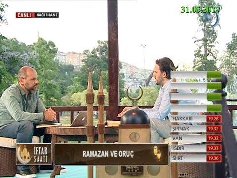 31-05-2017 Ramazan ve Oruç - Dr Yahya ŞENOL - İftar Saati – Hilal TV