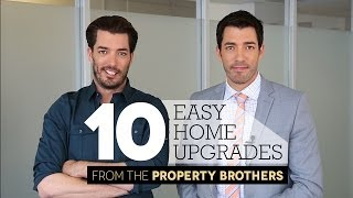 10 Easy Home Upgrades from the Property Brothers