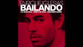 Enrique Iglesias - Bailando (English) ft. Sean Paul, Descemer Bueno & Gente De Zona