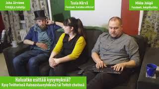 Perustulostriimi: Vieraana Tuula Närvä ja Juha Järvinen, osa 1
