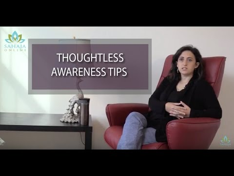 Tips for Thoughtless Awareness