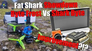 Fat Shark Shark Byte (FULL DIGITAL) Vs Byte Frost (AHD) and an apology