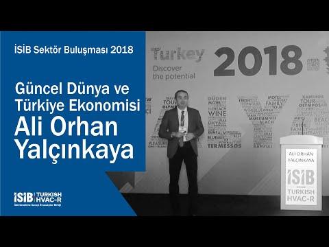 İSİB Sektör Buluşması 2018 – Güncel Dünya ve Türkiye Ekonomisi Ali Orhan Yalçınkaya