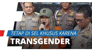 Lucinta Luna Tetap di Sel Khusus meski secara Hukum Perempuan, Kepolisian Katakan Alasannya Keamanan