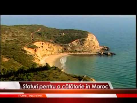 Sfaturi pentru o calatorie in Maroc