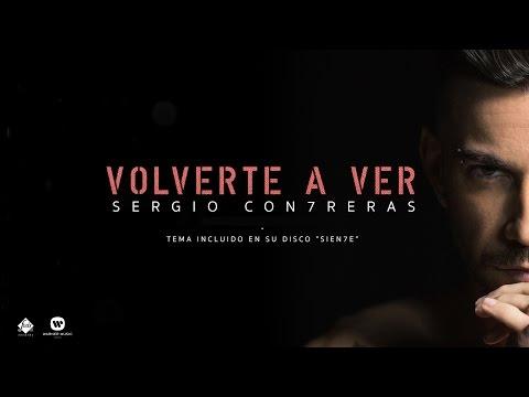 Letra Volverte a Ver Sergio Contreras
