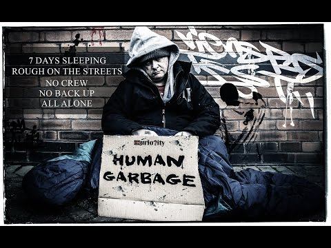 Human Garbage: Manchester Homeless