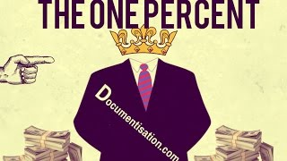 The One Percent - Documentary