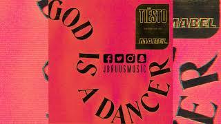 Tiesto & Mabel   God Is A Dancer (J Bruus Remix)