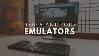 Top 5 Best Free Android Emulator For PC 2018!