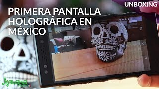"Red Hydrogen One, UNBOXING en México: Así es la primera pantalla ""HOLOGRÁFICA"""