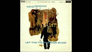 Fats Domino - Let the Four Winds Blow [1961]
