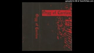 Orgy of Carrion – Suicidal Rites