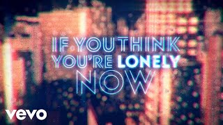 Bobby Womack - If You Think You're Lonely Now (Official Lyric Video)