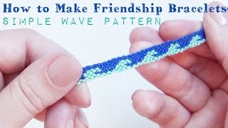 Simple Wave Pattern ♥ How To Make Friendship Bracelets