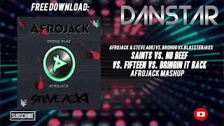 Afrojack Vs. Brohug Vs. Blasterjaxx - Saints Vs. No Beef Vs. Bringin It Back (Afrojack Ultra Mashup)