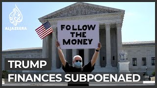 US Supreme Court rules Trump financial records can be subpoenaed
