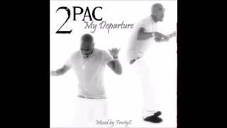 Track 01- Intro - 2Pac - My Departure (2Pac x Nujabes)