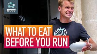 What To Eat and When Before You Run | A Guide To Pre-Run Fuelling