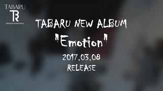 『Emotion』 TABARU New album release!