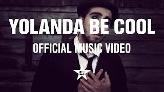 Yolanda Be Cool & DCUP - We No Speak Americano (Official Music Video)