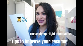 7 TIPS TO IMPROVE YOUR RESUME! ASPIRING FLIGHT ATTENDANTS