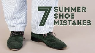 7 Men's Summer Shoe Mistakes & What Shoes To Wear