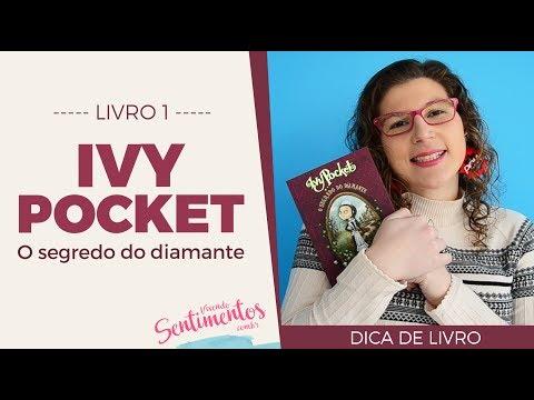 Ivy Pocket: O Segredo do Diamante | Dica de Livro
