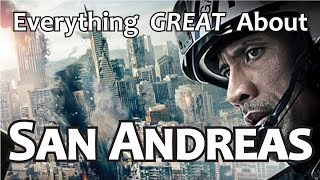 Everything GREAT About San Andreas!