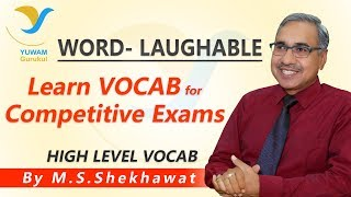 Vocab for Competitive Exams | LAUGHABLE | Yuwam | High Level Vocab | English | Man Singh Shekhawat