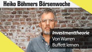Böhmers Börsenwoche: Das können Sie von Warren Buffett lernen
