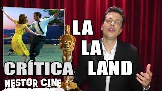LA LA LAND Reseña Crítica  Ciudad De Sueños / Ciudad De Las Estrellas  Oscar 2017