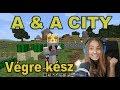 A & A City - VÉGRE KÉSZ!!!