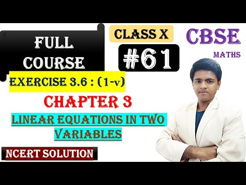 #61 | Linear Equations in Two Variables| CBSE | Class X |NCERT Soln | Exercise 3.6(1-v)