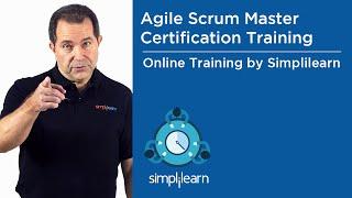 Agile Scrum Master Training | Simplilearn Live Virtual Class