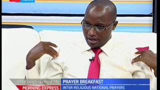 Kenya National Prayer Breakfast: The effects of prayer on a country's governance