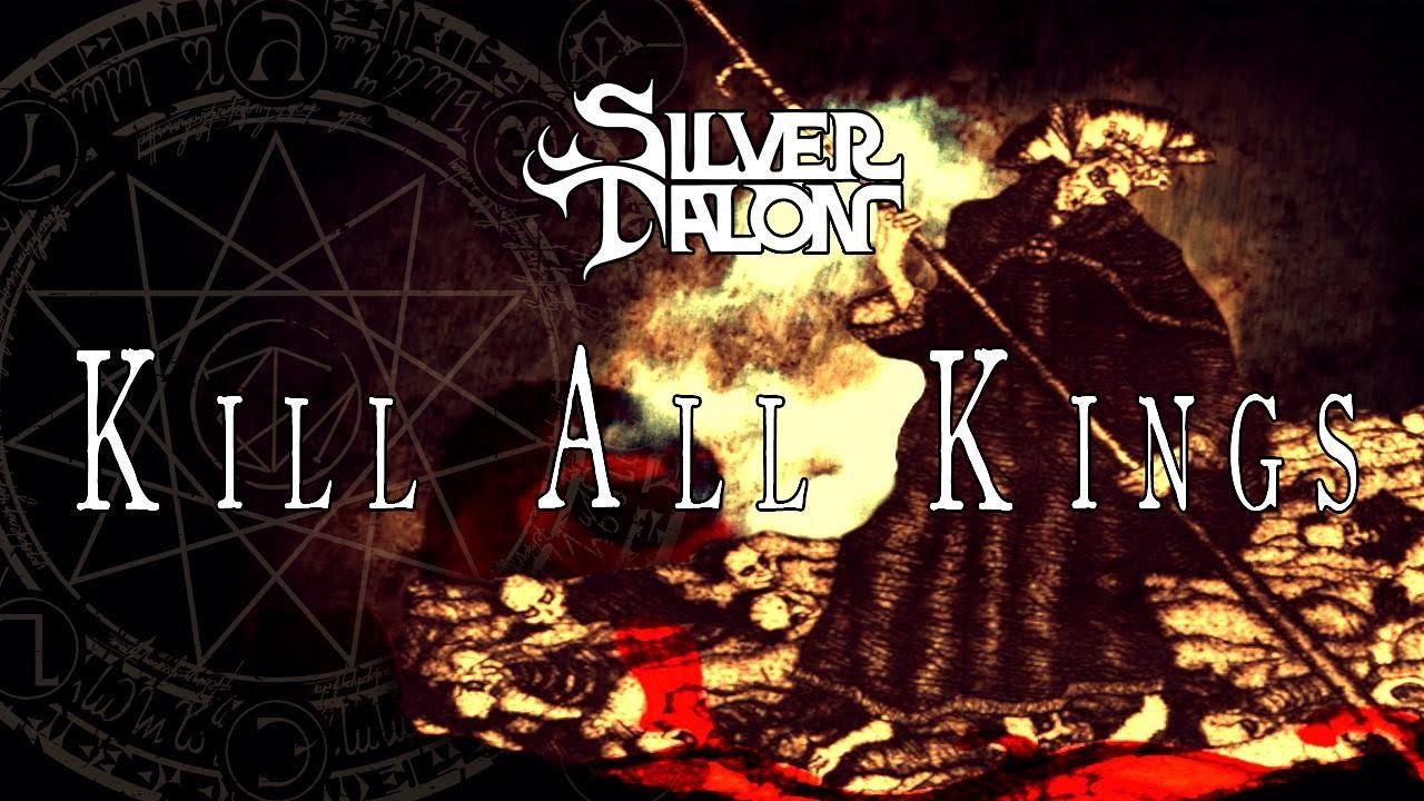SILVER TALON - Kill All Kings