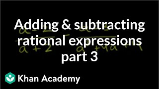 Adding and Subtracting Rational Expressions 3