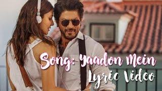 Yaadon Mein | Jab Harry Met Sejal | Lyric Video   - YouTube