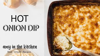 Hot Onion Dip * Only 3 Ingredients *An Easy Party Appetizer!!