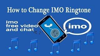 How To Change IMO Ringtone (VERY EASY)