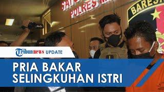 Tak Kuasa Tahan Cemburu Buta, Pria Jakarta Ini Bakar Selingkuhan Istri, Kabur seusai Lancarkan Aksi