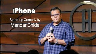 IPhone   Stand Up Comedy by Mandar Bhide