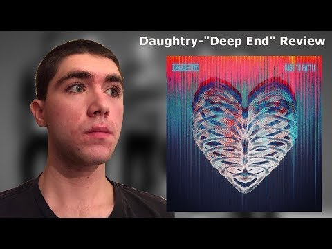"Daughtry-""Deep End"" Reaction/Review"