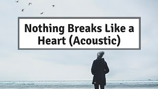 Mark Ronson - Nothing Breaks Like a Heart (Acoustic) ft. Miley Cyrus   Lyrics   Panda Music