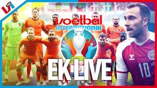 EK LIVE ?#3: MATCHDAY ORANJE: Update Eriksen & Nederland Moet Oekraïne Opvreten ???
