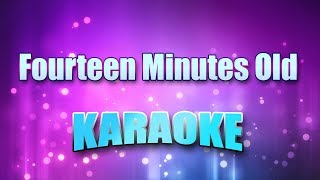 Stone, Doug - Fourteen Minutes Old (Karaoke & Lyrics)