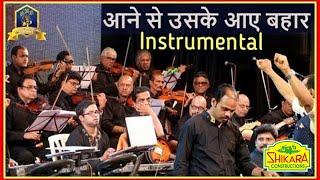 Aane Se Uske Aaye Bahar Flute Instrumental I Jeene Ki Raah