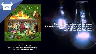 Dan Bull - Friends with Benefits