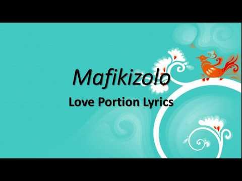 Mafikizolo- Love Potion(Official Lyrics)